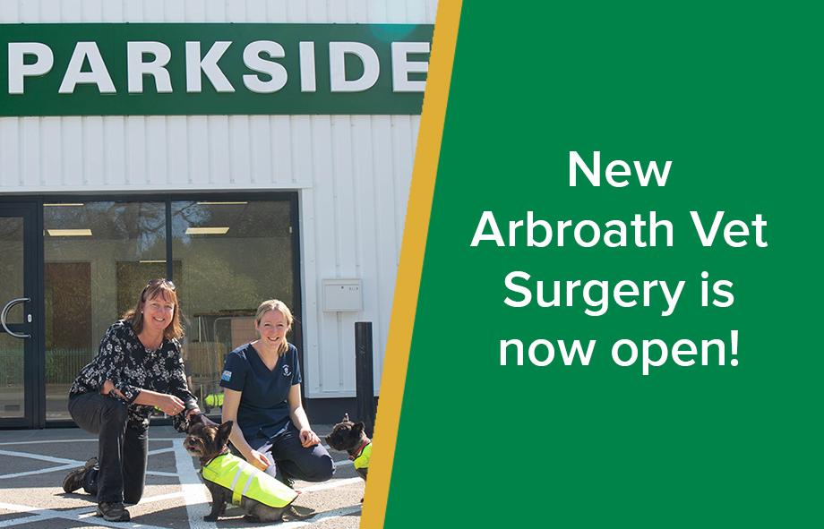 New Arbroath Vet Surgery now open!